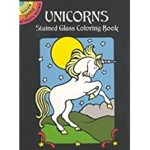 Unicorns Stained Glass Colouring BO (Dover Stained Glass Coloring Book)