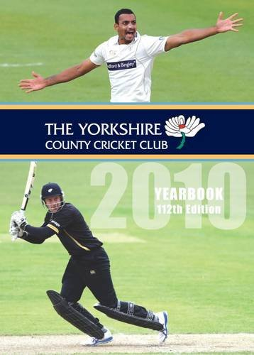 The Yorkshire County Cricket Club Yearbook 2010 (Yorkshire Cc Yearbook)