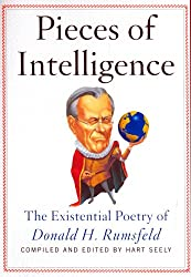 Pieces of Intelligence: The Existential Poetry of Donald H.Rumsfeld