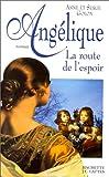 Angélique, Tome 12 - Angélique, la route de l'espoir