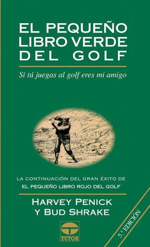 Pequeno Libro Verde del Golf, el - Rustica por Harvey Penick