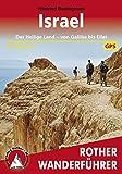 Israel: Das Heilige Land – von Galiläa bis Eilat, 41 Touren (Rother Wanderführer)