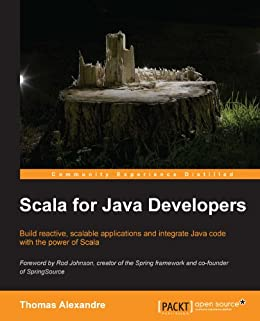 Scala for Java Developers (English Edition) de [Alexandre, Thomas]