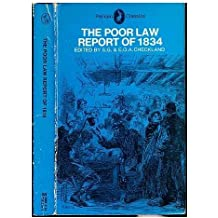 The Poor Law Report of 1834 (Classics)