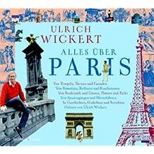Alles über Paris: Gekürzte Lesung