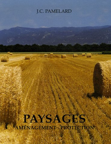 Paysages : Amnagement-Protection