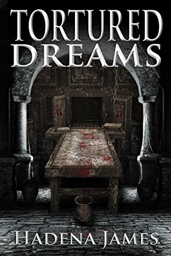 free kindle book Tortured Dreams (Dreams & Reality Series Book 1)