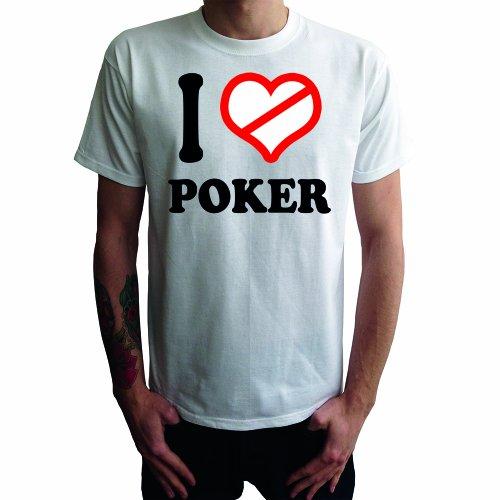 I don't love Poker Herren T-Shirt Weiß