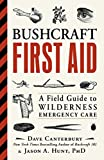 Bushcraft First Aid: A Field Guide to Wilderness Emergency Care (English Edition)
