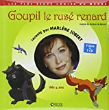 Goupil le rusé renard (1CD audio)