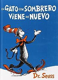 El Gato Con Sombrero Viene De Nuevo par Dr. Seuss