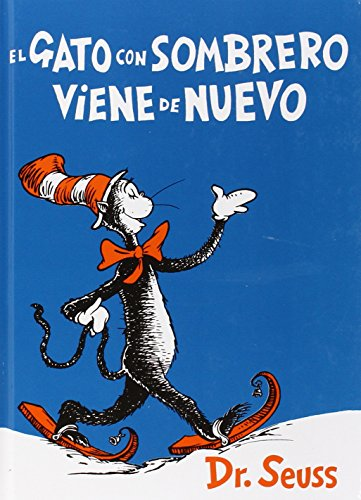 El Gato Con Sombrero Viene De Nuevo (I Can Read It All by Myself Beginner Books (Hardcover))