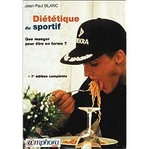 Diététique du sportif : Que manger pour être en forme