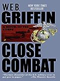 Close Combat: Close Combat Book VI (The Corps series)