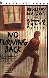 No Turning Back: A Novel of South Africa by Naidoo, Beverley (1999) Paperback