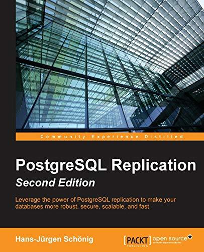 PostgreSQL Replication - Second Edition (English Edition)