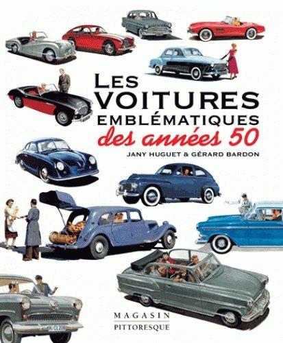 Les voitures emblématiques des années 50 par Jany Huguet