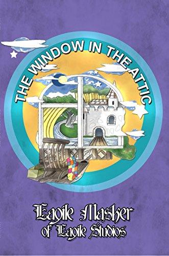 The Window in the Attic (English Edition) (Attic Windows)