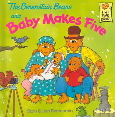 The Berenstain Bears and baby make five