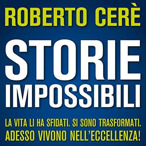 Storie Impossibili | Roberto Cerè