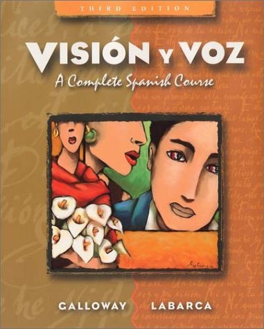 Visi?3n y voz: A Complete Spanish Course by Vicki Galloway (2002-07-26)
