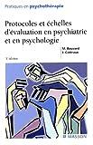 Protocoles et échelles d'évaluation en psychiatrie et en psychologie - Editions Masson - 21/12/2002