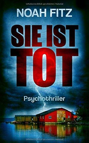 SIE IST TOT (Johannes-Hornoff-Thriller, Band 6)