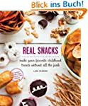 Real Snacks: Make Your Favorite Child...