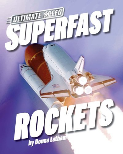 Superfast Rockets (Ultimate Speed) by Donna Latham (2005-09-01)