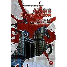 La leyenda de Sleepy Hollow/The Legend of Sleepy Hollow: Edición bilingüe/Bilingual edition (Biblioteca Clásicos bilingüe)