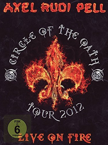 Axel Rudi Pell - Live on fire - Circle of the Oath - Tour 2012