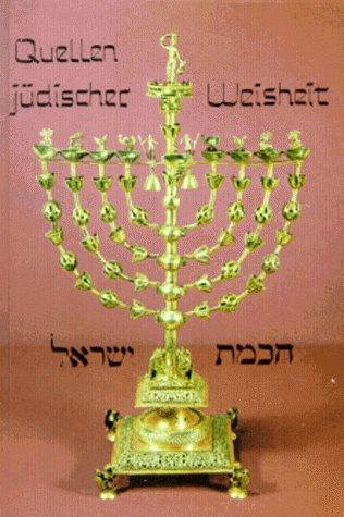 Quellen jüdischer Weisheit.