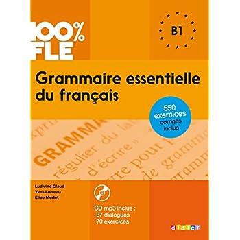 Grammaire essentielle du français niveau B1 - Livre + CD