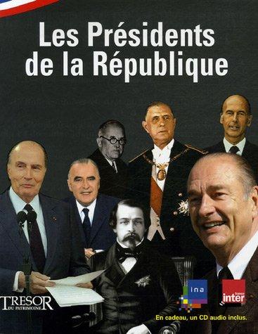 Les Présidents de la République (1CD audio)