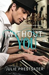Without You by Julie Prestsater (2014-02-04)