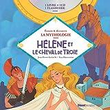 Livre CD La Mythologie - Hélène et le Cheval de Troie...