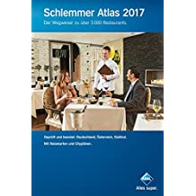Schlemmer Atlas 2017: Der Wegweiser zu über 3.000 Restaurants (Aral Touristikprogramm)