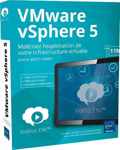 Vidéo de formation VMware vSphere 5 - Maîtrisez l'exploitation de votre infrastructure virtuelle
