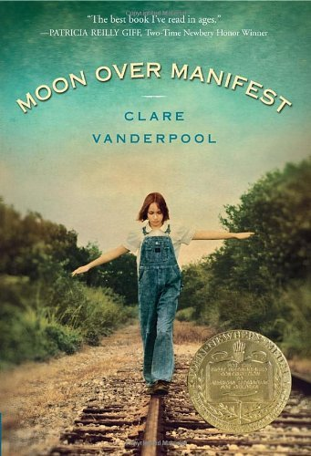 Moon Over Manifest by Clare Vanderpool (2011-12-27)