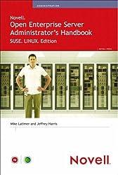 Novell Open Enterprise Server Administrator's Handbook, SUSE LINUX Edition