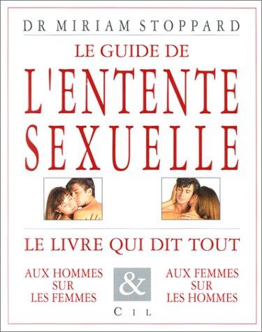 Le Guide de l'entente sexuelle par Dr. Miriam Stoppard