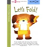 Let's Fold! (Kumon First Steps Workbooks)