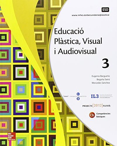 EDUCACIO PLASTICA. VISUAL I AUDIOVISUAL 3 ESO. - 9788448607807