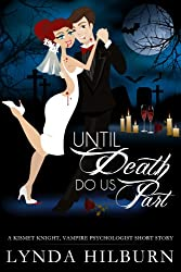 Until Death Do Us Part: A Kismet Knight, Vampire Psychologist Mini-Story (English Edition)