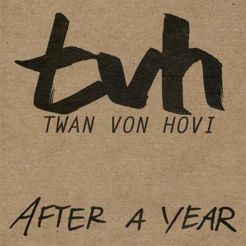 after-a-year-by-twan-von-hovi
