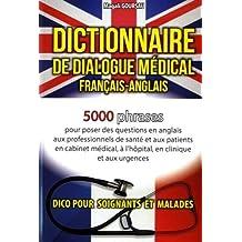 Dictionnaire de dialogue médical français-anglais/anglais-français