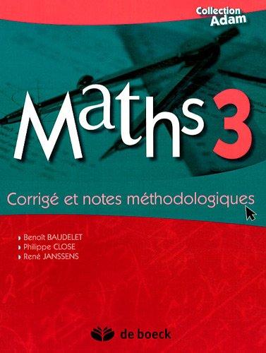 Maths 3 - Corrigé et Notes Méthodologiques