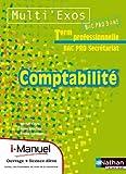 Comptabilité Tle Bac Pro secrétariat : I-manuel + Livre de l'élève