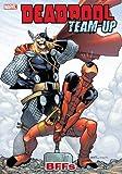 Deadpool Team-Up Volume 3: BFFs