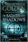 Of Saints and Shadows (Shadow Saga 1)